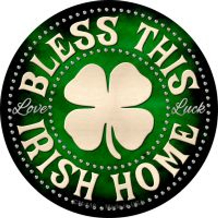 Bless This Irish Home Novelty Metal Mini Circle Magnet CM-610