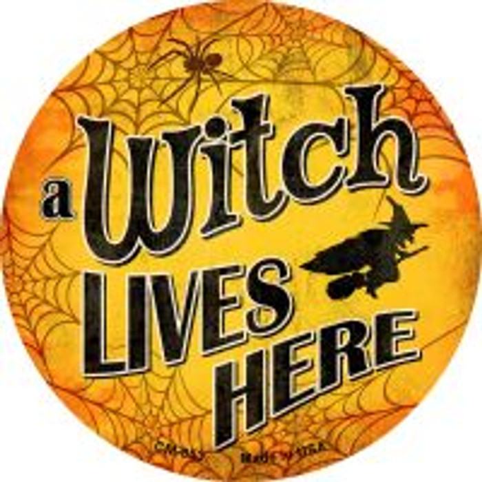 A Witch Lives Here Novelty Metal Mini Circle Magnet CM-853