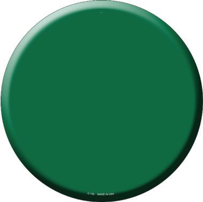 Green Novelty Metal Circular Sign C-153
