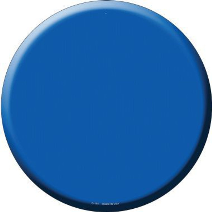 Blue Novelty Metal Circular Sign