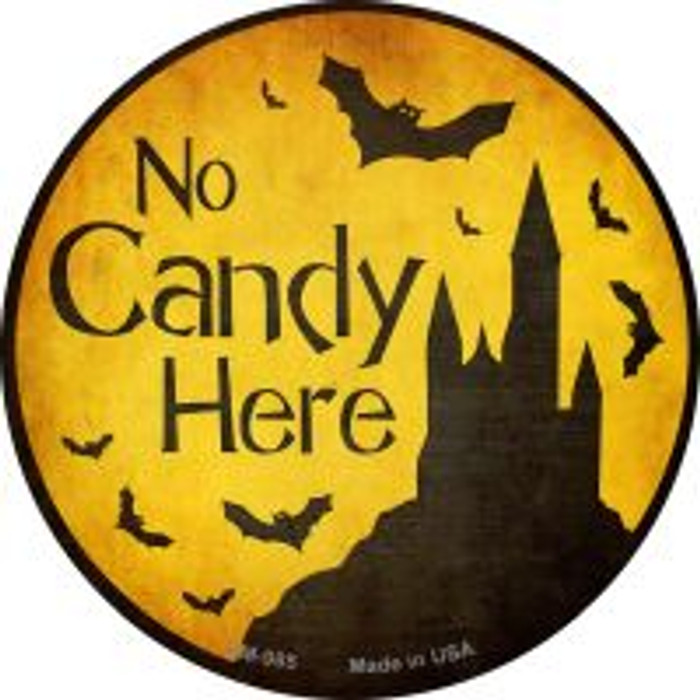 No Candy Here Novelty Metal Mini Circle Magnet CM-985