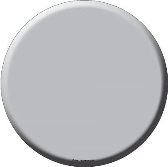 Gray Novelty Metal Circular Sign