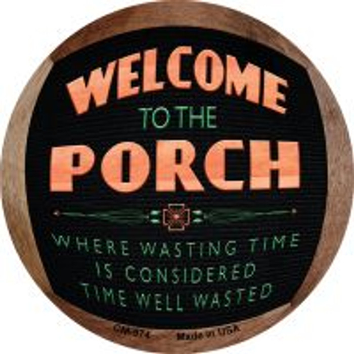 Welcome to the Porch Novelty Metal Mini Circle Magnet CM-974