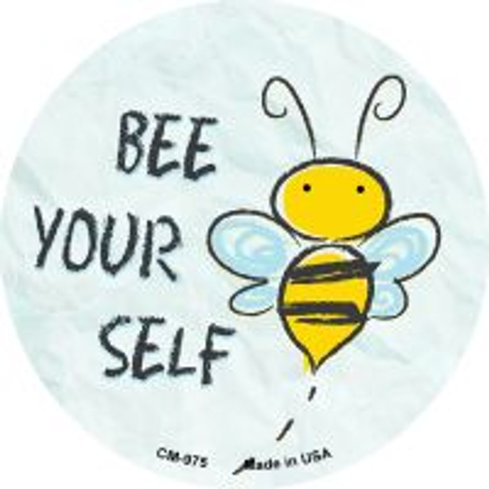 Bee Yourself Novelty Metal Mini Circle Magnet CM-975