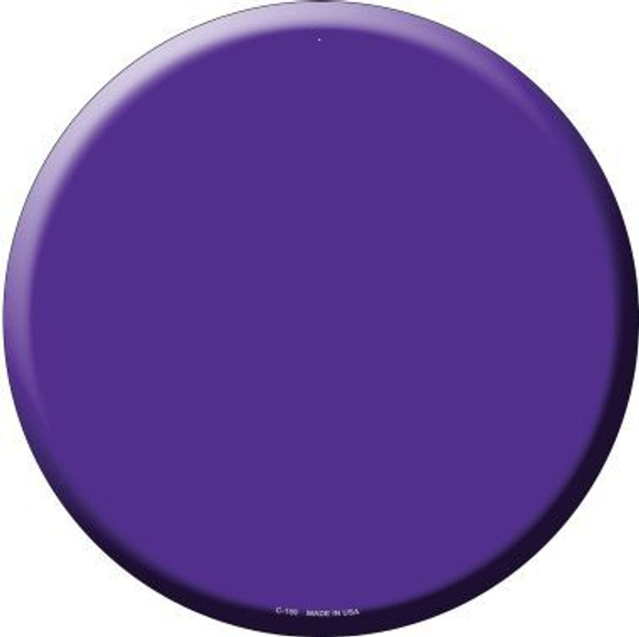 Purple Novelty Metal Circular Sign