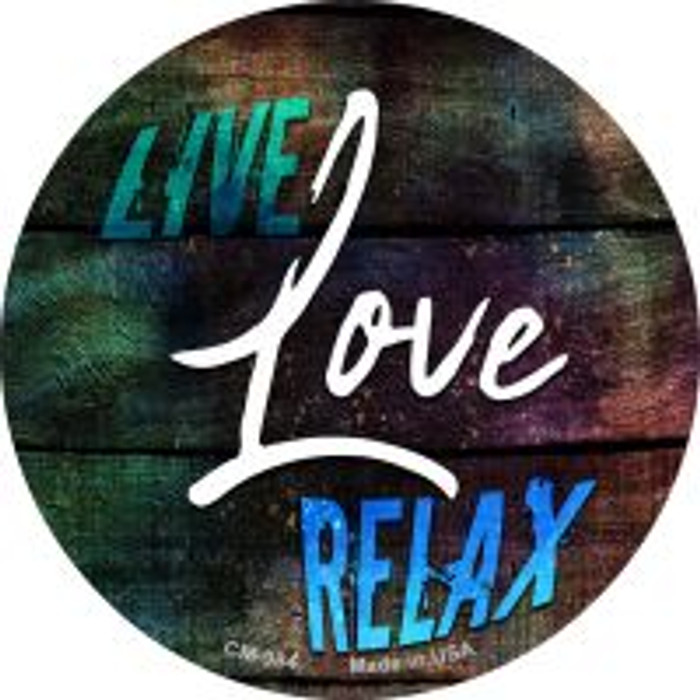 Live Love Relax Novelty Metal Mini Circle Magnet CM-984