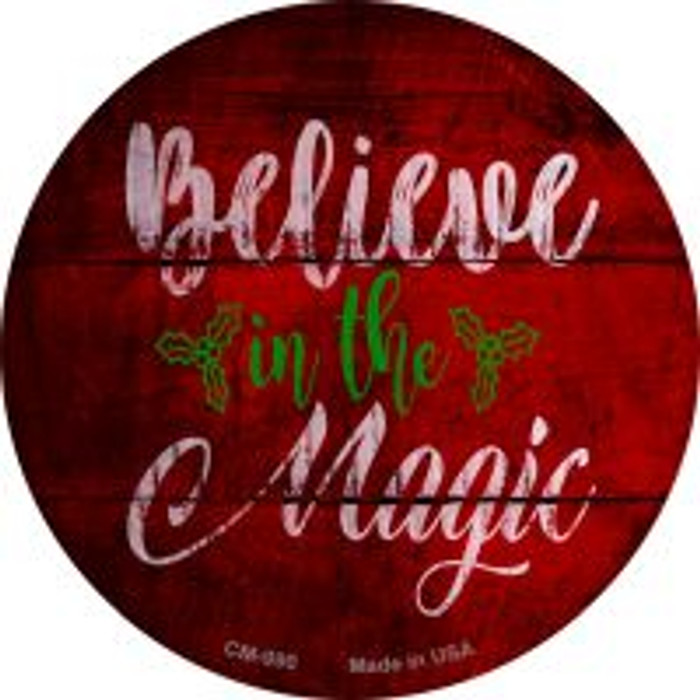 Believe In Magic Novelty Metal Mini Circle Magnet CM-990