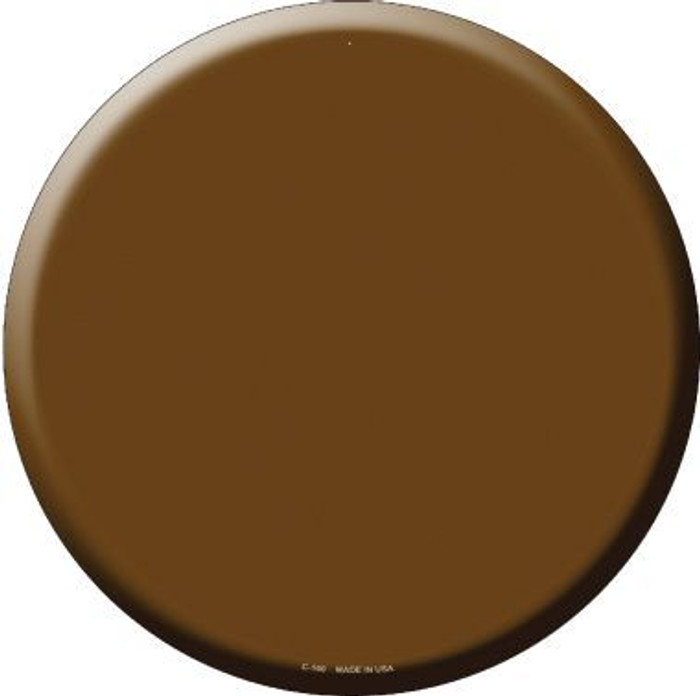 Brown Novelty Metal Circular Sign