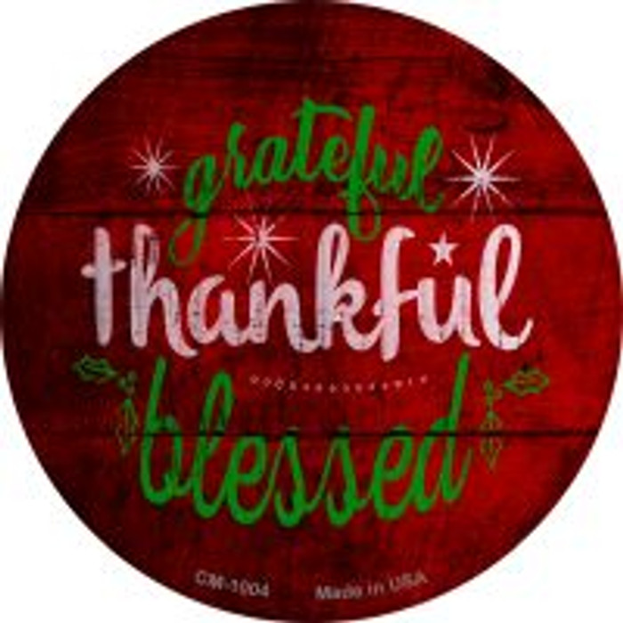 Grateful and Blessed Novelty Metal Mini Circle Magnet CM-1004