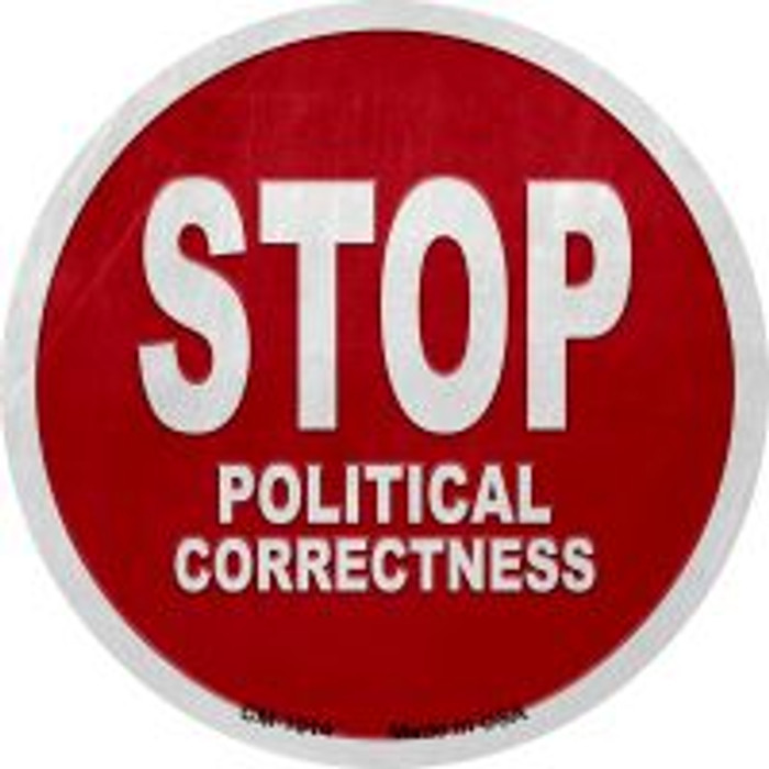 Stop Political Correctness Novelty Metal Mini Circle Magnet CM-1014
