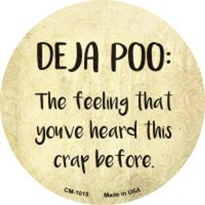 Deja Poo Definition Novelty Metal Mini Circle Magnet CM-1015