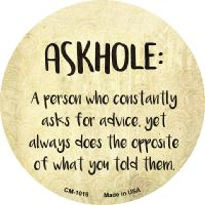 Askhole Definition Novelty Metal Mini Circle Magnet CM-1016