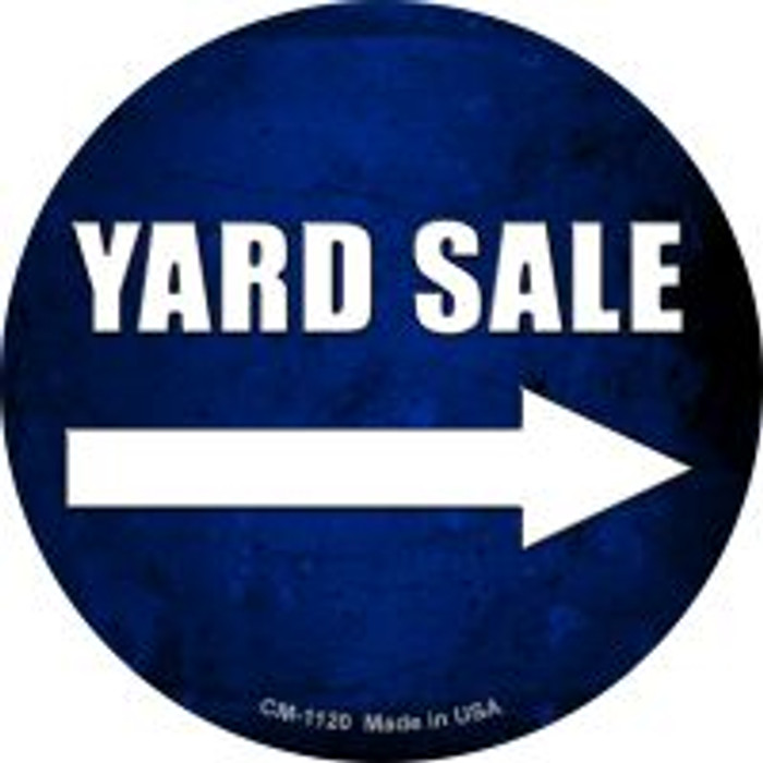 Yard Sale Right Novelty Metal Mini Circle Magnet CM-1120