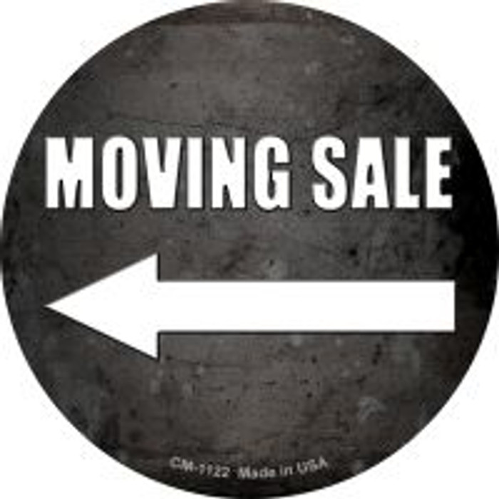 Moving Sale Left Novelty Metal Mini Circle Magnet CM-1122