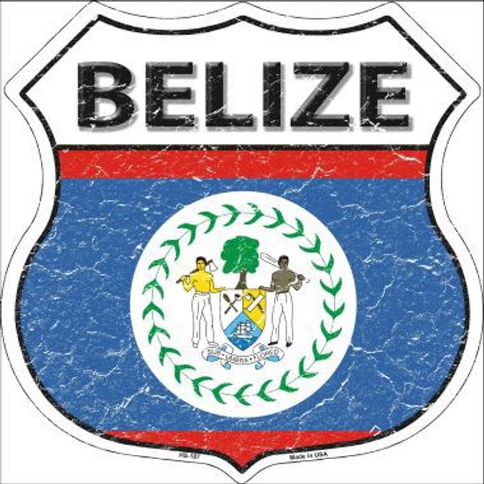 Belize Country Flag Highway Shield Metal Sign