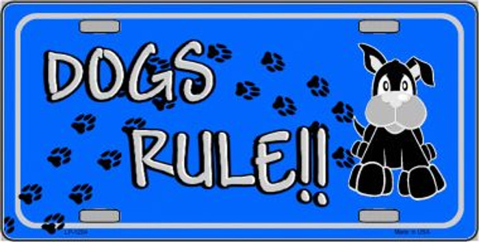 Dogs Rule Novelty Metal License Plate Tag LP-1204