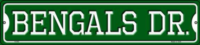 Bengals Dr Novelty Small Metal Street Sign K-945