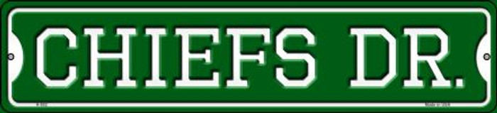 Chiefs Dr Novelty Small Metal Street Sign K-952