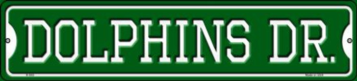 Dolphins Dr Novelty Small Metal Street Sign K-955
