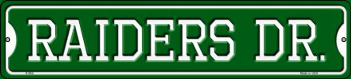 Raiders Dr Novelty Small Metal Street Sign K-965