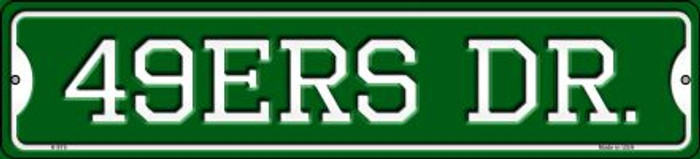 49ers Dr Novelty Small Metal Street Sign K-975