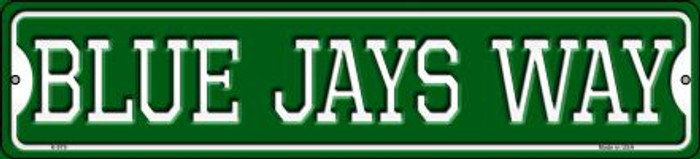 Blue Jays Way Novelty Small Metal Street Sign K-979