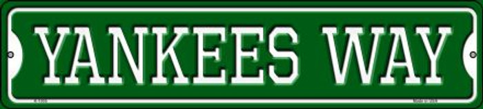 Yankees Way Novelty Small Metal Street Sign K-1005