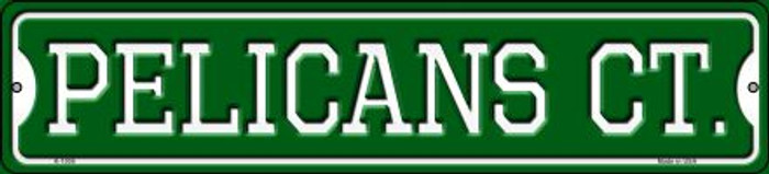 Pelicans Ct Novelty Small Metal Street Sign K-1008