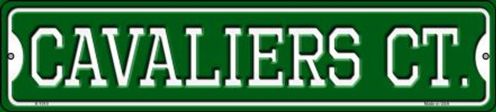Cavaliers Ct Novelty Small Metal Street Sign K-1010
