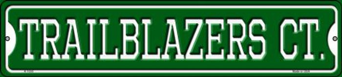 Trailblazers Ct Novelty Small Metal Street Sign K-1030
