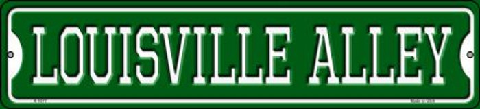 Louisville Alley Novelty Small Metal Street Sign K-1077