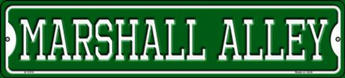 Marshall Alley Novelty Small Metal Street Sign K-1079