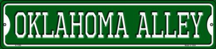 Oklahoma Alley Novelty Small Metal Street Sign K-1088