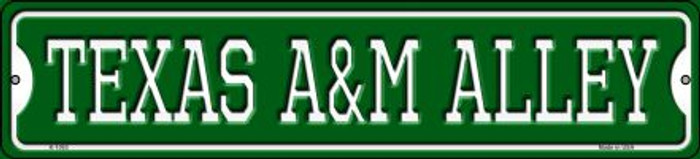 Texas A&M Alley Novelty Small Metal Street Sign K-1093