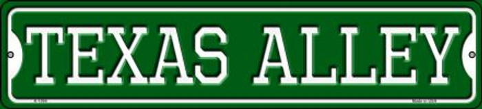 Texas Alley Novelty Small Metal Street Sign K-1094