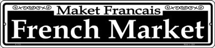 French Market Novelty Small Metal Street Sign K-1110