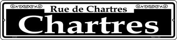 Chartres Novelty Small Metal Street Sign K-1121