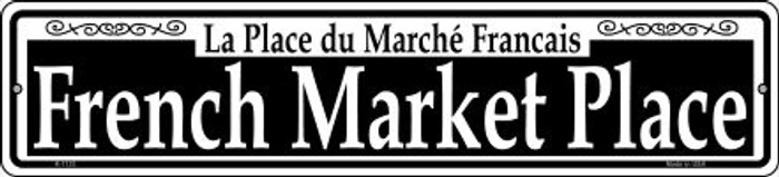 French Market Place Novelty Small Metal Street Sign K-1133