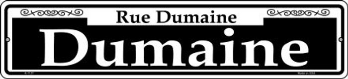 Dumaine Novelty Small Metal Street Sign K-1137