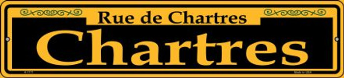 Chartres Yellow Novelty Small Metal Street Sign K-1171
