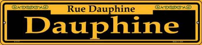 Dauphine Yellow Novelty Small Metal Street Sign K-1177