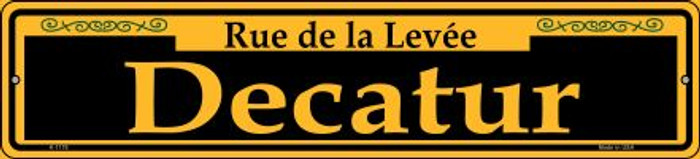 Decatur Yellow Novelty Small Metal Street Sign K-1178