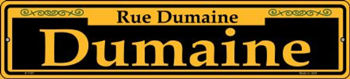 Dumaine Yellow Novelty Small Metal Street Sign K-1187