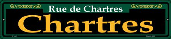 Chartres Green Novelty Small Metal Street Sign K-1200