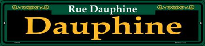 Dauphine Green Novelty Small Metal Street Sign K-1206