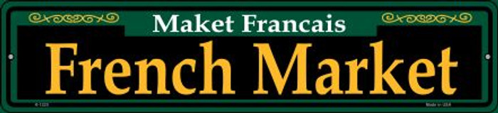 French Market Green Novelty Small Metal Street Sign K-1225
