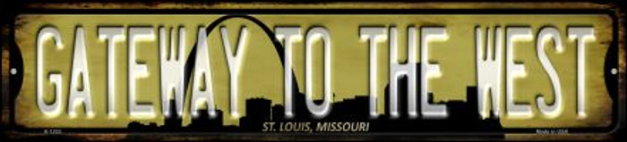 St Louis Missouri Gateway to the West Novelty Small Metal Street Sign K-1253