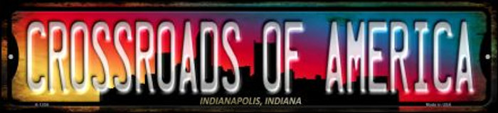 Indianapolis Indiana Crossroads of America Novelty Small Metal Street Sign K-1258