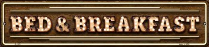 Bed and Breakfast Bulb Lettering Novelty Small Metal Street Sign K-1389