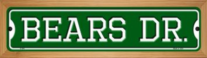 Bears Dr Novelty Wood Mounted Small Metal Street Sign WB-K-944